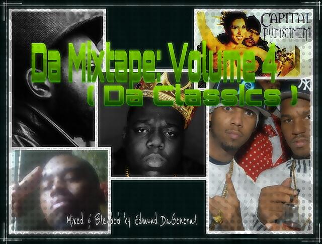 Da Mixtapes: Volume 4 - (Da Classics)