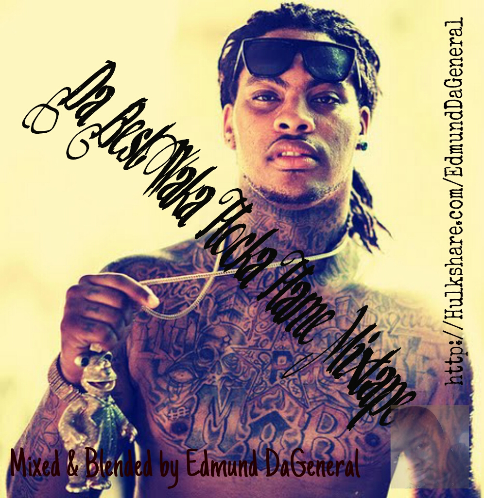 Da Best Of Waka Flocka Flame Mixtape