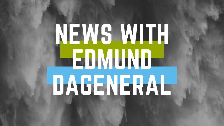 news with edmund dageneral